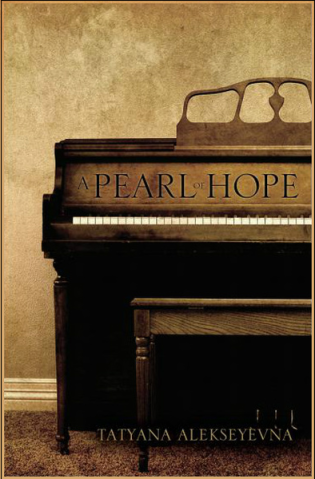 A Pearl of Hope, published by Xulon Press